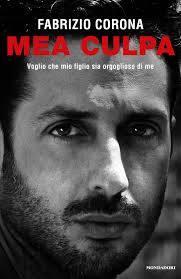 Mea Culpa di Fabrizio Corona - Facebook